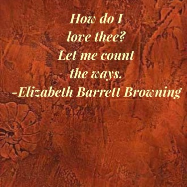 How do I love thee? Quote